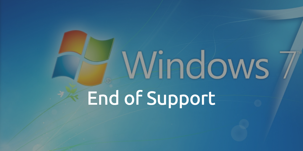 Windows 7 End of Life the end of an era!